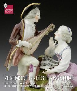 Zeremonien Feste Kostüme von Kräftner,  Johann, Sladek,  Elisabeth, Sturm-Bednarczyk,  Elisabeth