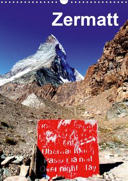 Zermatt (Wandkalender 2021 DIN A3 hoch) von Baumgartner,  Katja