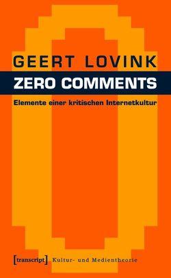 Zero Comments von Kallfelz,  Andreas, Lovink,  Geert