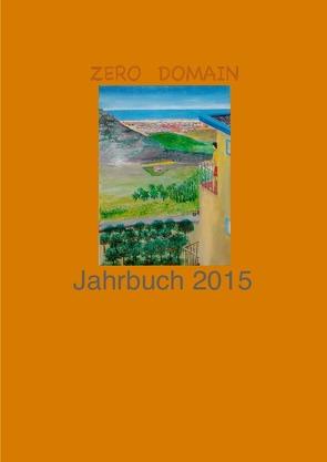 Zero-Domain Jahrbuch 2015 von Sorokin,  Antip