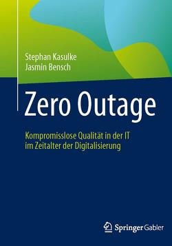 Zero Outage von Abolhassan,  Ferri, Bensch,  Jasmin, Kasulke,  Stephan