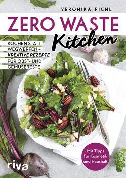 Zero Waste Kitchen von Pichl,  Veronika