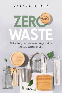 Zero Waste – so geht´s von Klaus,  Verena