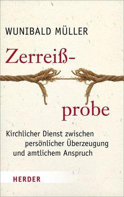 Zerreißprobe von Müller,  Wunibald