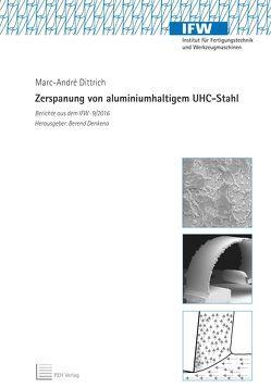 Zerspanung von aluminiumhaltigem UHC-Stahl von Denkena,  Berend, Dittrich,  Marc-André