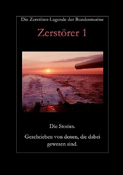 Zerstörer 1 von Albers,  Heinz