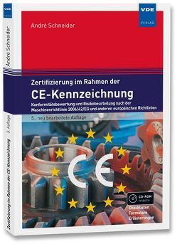 Zertifizierung im Rahmen der CE-Kennzeichnung von Schneider,  Andre