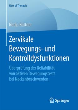Zervikale Bewegungs- und Kontrolldysfunktionen von Büttner,  Nadja