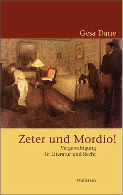 Zeter und Mordio! von Dane,  Gesa