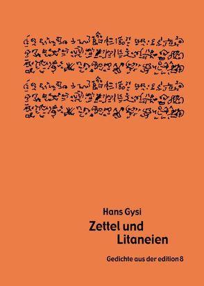 Zettel und Litaneien von Gysi,  Hans