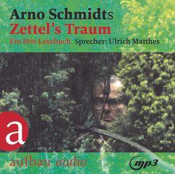Zettel's Traum von Matthes,  Ulrich, Schmidt,  Arno
