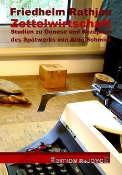 Zettelwirtschaft von Rathjen,  Friedhelm