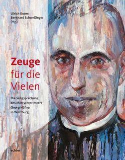 Zeuge für die Vielen von Boom,  Ulrich, Schwessinger,  Bernhard