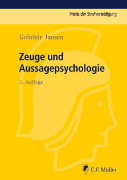 Zeuge und Aussagepsychologie von Jansen,  Gabriele
