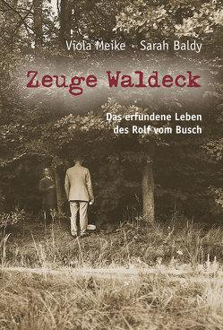 Zeuge Waldeck von Baldy,  Sarah, Meike,  Viola