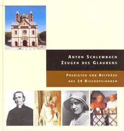 Zeugen des Glaubens von Schlembach,  Anton