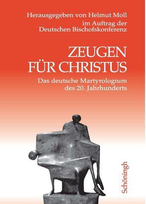 Zeugen für Christus von Moll,  Helmut