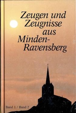 Zeugen und Zeugnisse aus Minden-Ravensberg von Heienbrok,  Wilhelm (sen.)