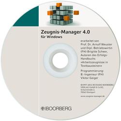 Zeugnis-Manager 4.0 von Geiger,  Viktor, Scheer,  Brigitte, Weuster,  Arnulf