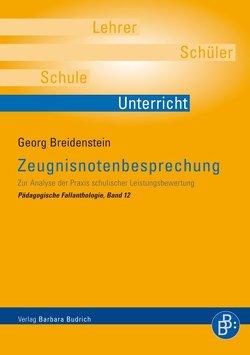 Zeugnisnotenbesprechung von Breidenstein,  Georg