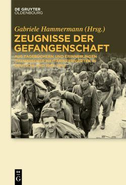Zeugnisse der Gefangenschaft von Hammermann,  Gabriele