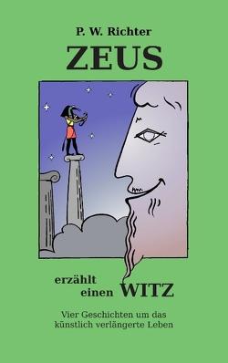 Zeus erzählt einen Witz von Richter,  Peter Werner