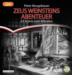 Zeus Weinsteins Abenteuer von Haucke,  Gert, Neugebauer,  Peter