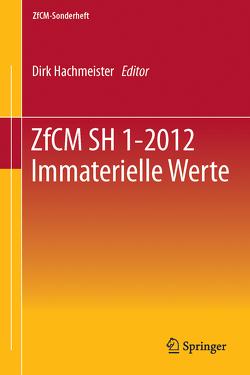ZfCM SH 1-2012 Immaterielle Werte von Hachmeister,  Dirk