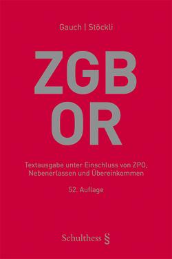 ZGB/OR (Schweizerisches Zivilgesetzbuch mit Obligationenrecht) von Gauch,  Peter, Stöckli ,  Hubert