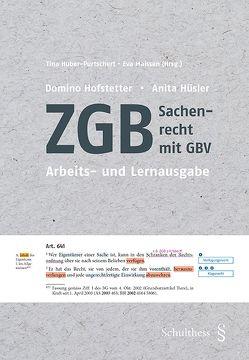 ZGB – Sachenrecht mit GBV von Hofstetter,  Domino, Huber-Purtschert,  Tina, Hüsler,  Anita, Maissen,  Eva