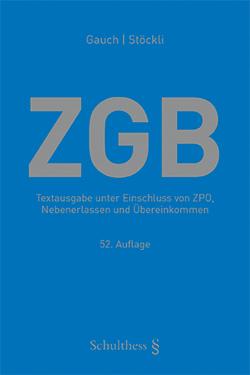 ZGB (Schweizerisches Zivilgesetzbuch) von Gauch,  Peter, Stöckli ,  Hubert