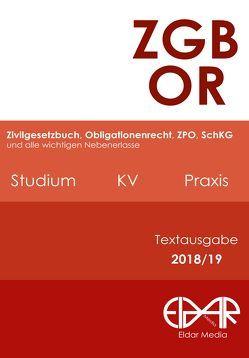 ZGB/OR Textausgabe 2018/19 für Studium, KV und Praxis
