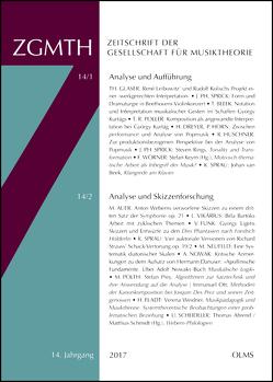 ZGMTH – Zeitschrift der Gesellschaft für Musiktheorie, 14. Jahrgang 2017 von Jeßulat,  Ariane, Scheideler,  Ullrich, Sprau,  Kilian, Utz,  Christian, Weidner,  Verena, Woerner,  Felix