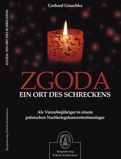 Zgoda von Gruschka,  Gerhard