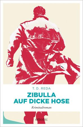 Zibulla – Auf dicke Hose von Reda,  T. D.