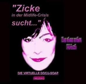 Zicke in der Midlife-Crisis sucht… von Gonzo, Merianna, Zippl