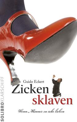 Zickensklaven von Eckert,  Guido, Niere,  Cornelia