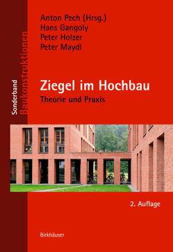 Ziegel im Hochbau von Gangoly,  Hans, Holzer,  Peter, Maydl,  Peter, Pech,  Anton