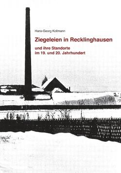 Ziegeleien in Recklinghausen von Kollmann,  Hans-Georg