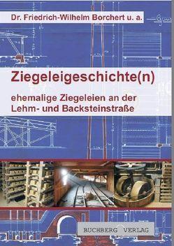 Ziegeleigeschichte(n) von Borchert,  Wilhelm, de Veer,  Renate, Schulz,  Werner, Steinhäuser,  Udo
