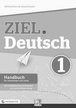 ZIEL.Deutsch 1, Handbuch f. LehrerInnen (Teil A+B) von Kren,  Wilfried, Puchta,  Herbert