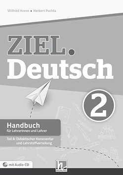 ZIEL.Deutsch 2, Handbuch f. LehrerInnen (Teil A+B) von Kren,  Wilfried, Puchta,  Herbert