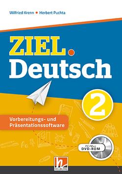 ZIEL.Deutsch 2 – Vorbereitungs- & Präsentationssoftware Einzellizenz von Krenn,  Wilfried, Puchta,  Herbert