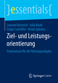 Ziel- und Leistungsorientierung von Bartosch,  Leonard, Baule,  Julia, Castrillón,  Felipe, Spitzley,  Dinah