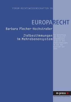 Zielbestimmungen im Mehrebenensystem von Plecher-Hochstrasser,  Barbara