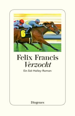 Verzockt von Francis,  Felix, Krutzsch,  Malte
