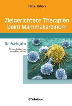 Zielgerichtete Therapien beim Mammakarzinom von Harbeck,  Nadia
