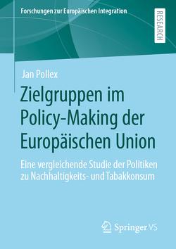 Zielgruppen im Policy-Making der Europäischen Union von Pollex,  Jan