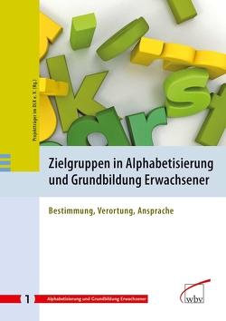 Zielgruppen in Alphabetisierung und Grundbildung Erwachsener
