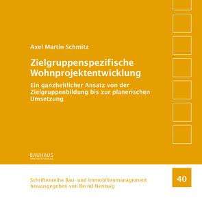Zielgruppenspezifische Wohnprojektentwicklung von Schmitz,  Axel Martin